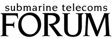 Submarine Telecoms Forum